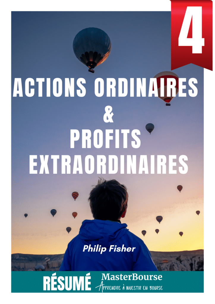 Phil Fisher Actions ordinaires et profits extraordinaires