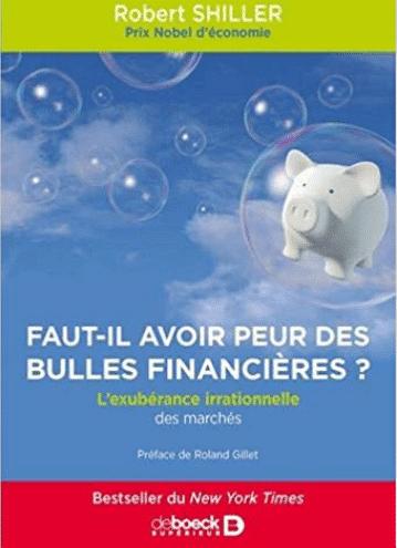 Shiller faut-il avoir peur des bulles financières