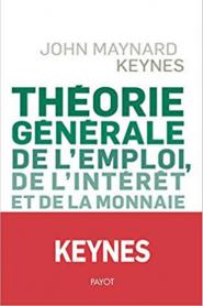 Keynes Theorie generale de l'emploi de l'intéret et de la monnaie